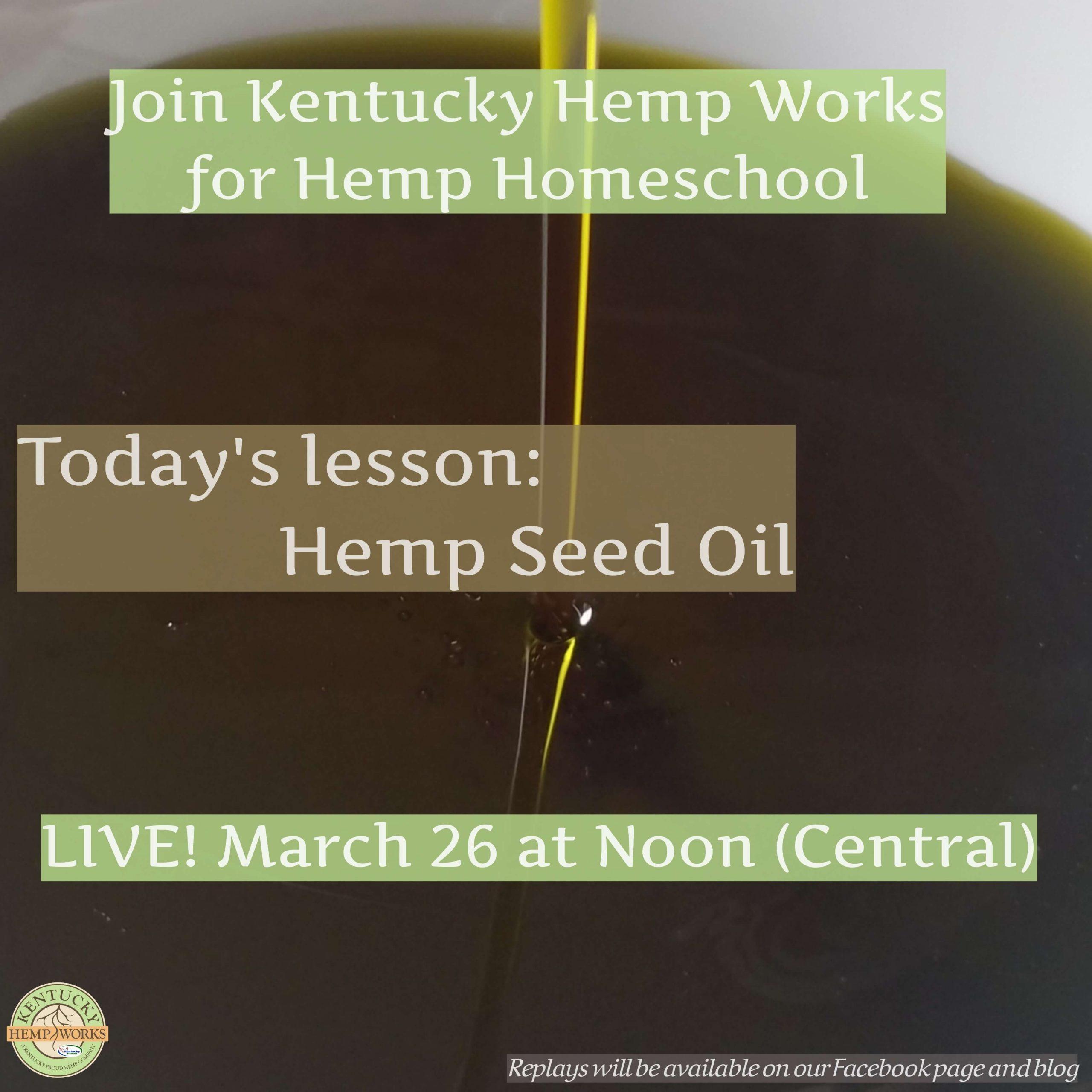 Hemp Homeschool: Hemp Seed Oil