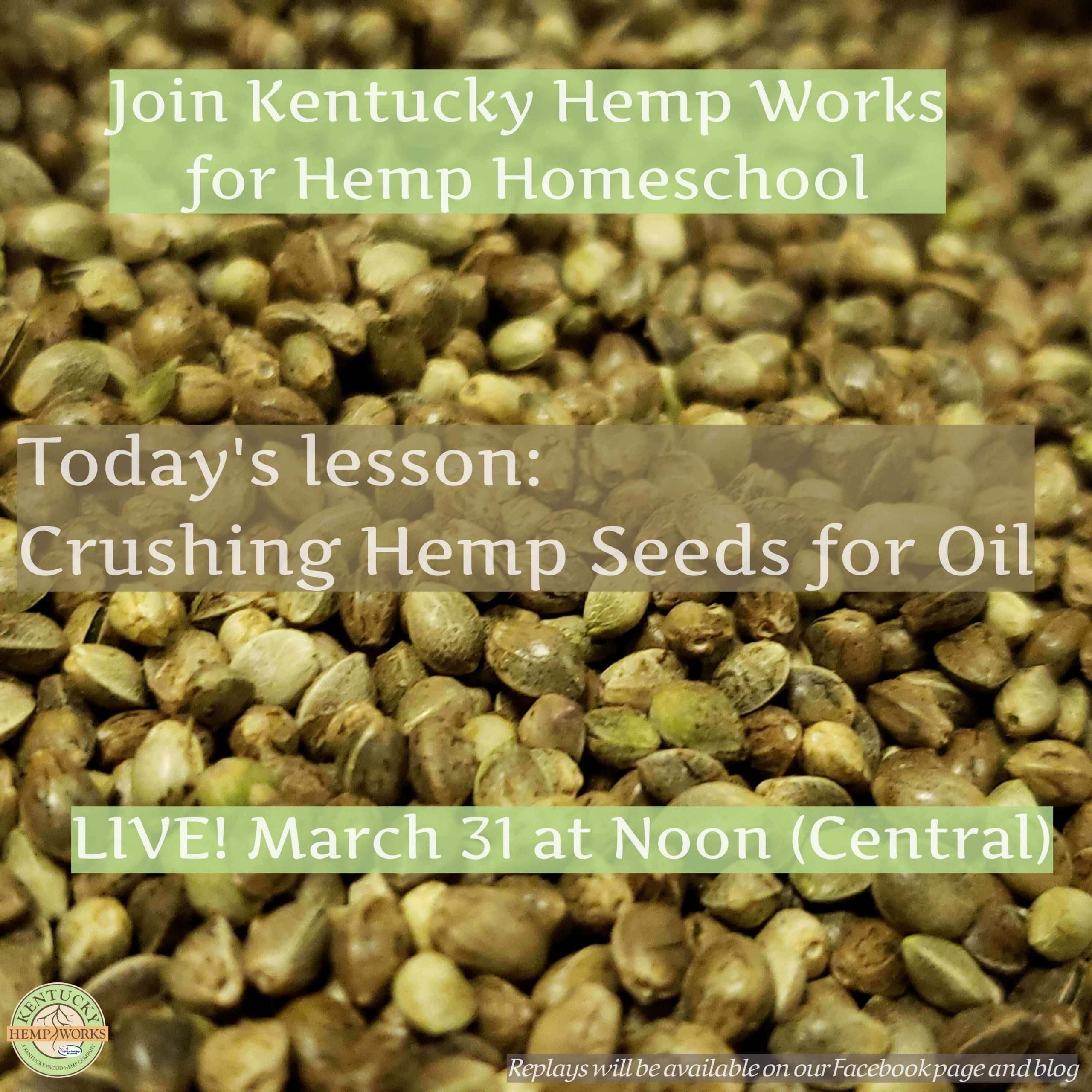 Hemp Homeschool - Crushing Hemp Seeds for Oil